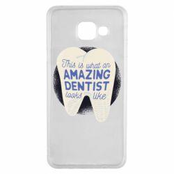 Чохол для Samsung A3 2016 Amazing Dentist