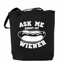 Сумка Ask me about my wiener