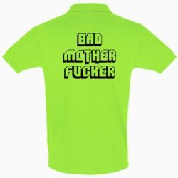Футболка Поло Bad Mother F*cker - FatLine