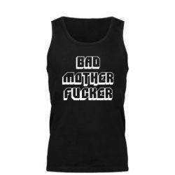 Мужская майка Bad Mother F*cker - FatLine