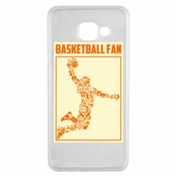 Чохол для Samsung A3 2016 Basketball fan
