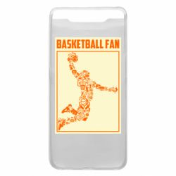 Чохол для Samsung A80 Basketball fan