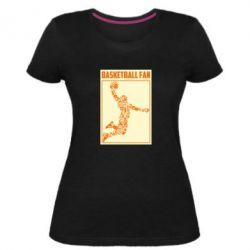 Жіноча стрейчева футболка Basketball fan