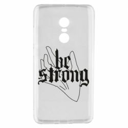 Чехол для Xiaomi Redmi Note 4 Be strong lettering