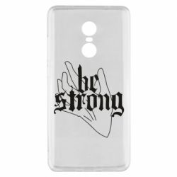 Чехол для Xiaomi Redmi Note 4x Be strong lettering