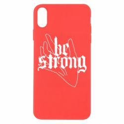 Чехол для iPhone Xs Max Be strong lettering