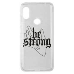 Чехол для Xiaomi Redmi Note 6 Pro Be strong lettering