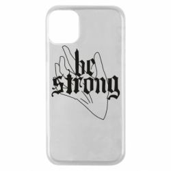 Чехол для iPhone 11 Pro Be strong lettering
