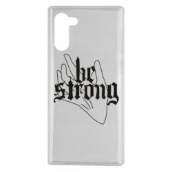 Чехол для Samsung Note 10 Be strong lettering