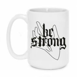 Кружка 420ml Be strong lettering