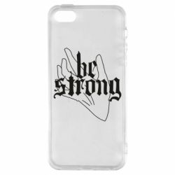 Чехол для iPhone5/5S/SE Be strong lettering