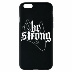 Чехол для iPhone 6/6S Be strong lettering