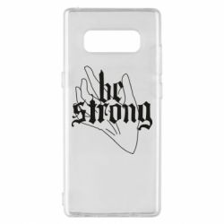 Чехол для Samsung Note 8 Be strong lettering