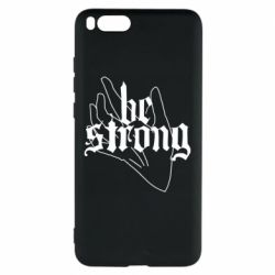 Чехол для Xiaomi Mi Note 3 Be strong lettering