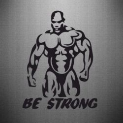 Наклейка Be strong! - FatLine