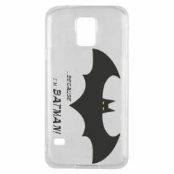 Чохол для Samsung S5 Because i'm batman