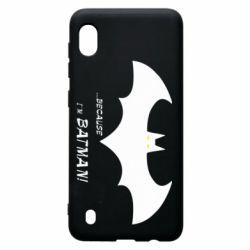 Чохол для Samsung A10 Because i'm batman