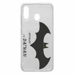 Чохол для Samsung A20 Because i'm batman