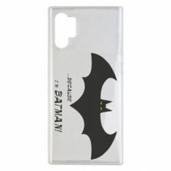 Чохол для Samsung Note 10 Plus Because i'm batman