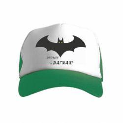 Дитяча кепка-тракер Because i'm batman