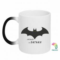 Кружка-хамелеон Because i'm batman