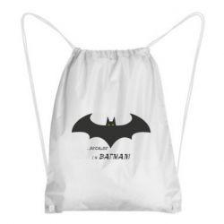 Рюкзак-мішок Because i'm batman