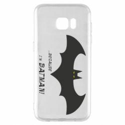 Чохол для Samsung S7 EDGE Because i'm batman
