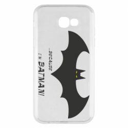 Чохол для Samsung A7 2017 Because i'm batman