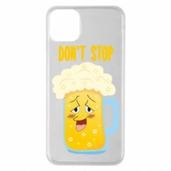 Чохол для iPhone 11 Pro Max Beer don't stop