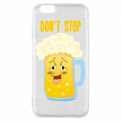 Чохол для iPhone 6/6S Beer don't stop