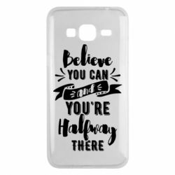 Чохол для Samsung J3 2016 Believe you can and you're halfway there