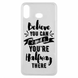Чохол для Samsung A6s Believe you can and you're halfway there