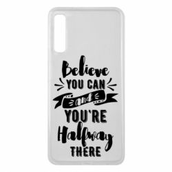 Чохол для Samsung A7 2018 Believe you can and you're halfway there