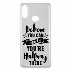 Чохол для Samsung A10s Believe you can and you're halfway there