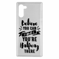 Чохол для Samsung Note 10 Believe you can and you're halfway there