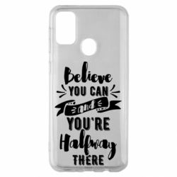 Чохол для Samsung M30s Believe you can and you're halfway there