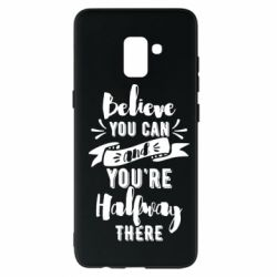 Чохол для Samsung A8+ 2018 Believe you can and you're halfway there