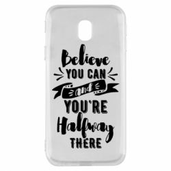 Чохол для Samsung J3 2017 Believe you can and you're halfway there