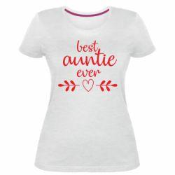 Жіноча стрейчева футболка Best auntie ever