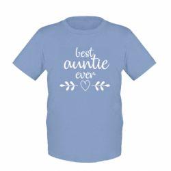 Дитяча футболка Best auntie ever