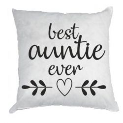 Подушка Best auntie ever
