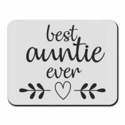 Килимок для миші Best auntie ever