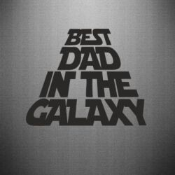 Наклейка Best dad in the galaxy