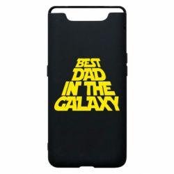 Чехол для Samsung A80 Best dad in the galaxy