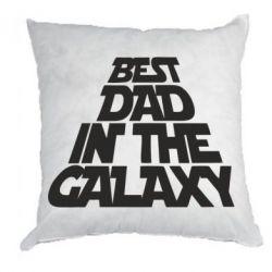 Подушка Best dad in the galaxy