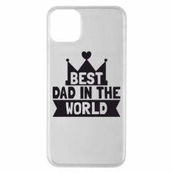 Чехол для iPhone 11 Pro Max Best dad in the world
