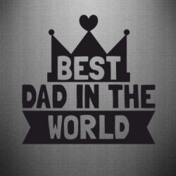 Наклейка Best dad in the world