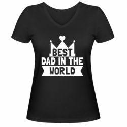 Женская футболка с V-образным вырезом Best dad in the world