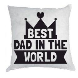Подушка Best dad in the world