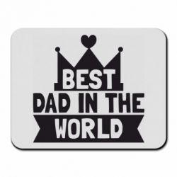 Коврик для мыши Best dad in the world